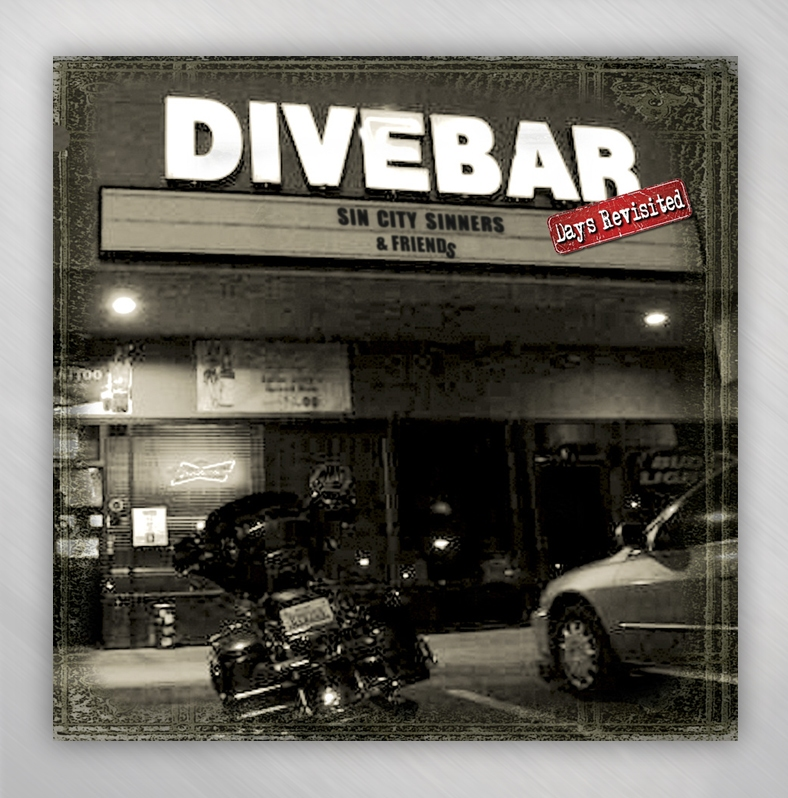 """Sin City Sinners release 4th CD """"DIVEBAR Days Revisited"""""""