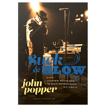 Blues Traveler - Suck & Blow - Autobiography by John Popper