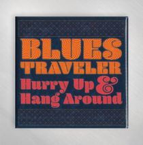 Blues Traveler - Hurry Up Cover Magnet