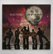 Blues Traveler - Blow Up The Moon Signed CD