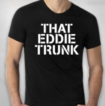 Eddie Trunk - Men's That Eddie Trunk Tee