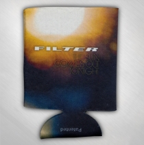 Filter - Sun Comes Out Tonight Koozie