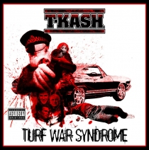 Music - T-K.A.S.H. - Turf War Syndrome CD