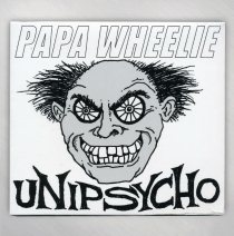 Papa Wheelie - Unipsycho CD