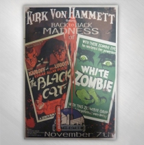 Kirk Von Hammett - Black Cat/White Zombie Event Poster