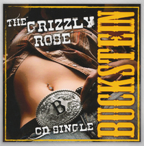Buckstein - The Grizzly Rose CD Single