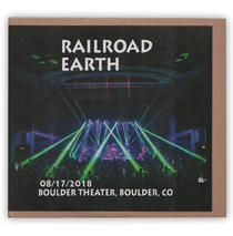 Railroad Earth - Boulder Colorado 8/17/18 Live CD