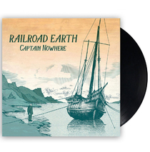 Railroad Earth -  Captain Nowhere Vinyl LP