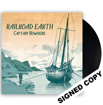 Railroad Earth -  Captain Nowhere Vinyl LP Signed