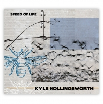 Kyle Hollingsworth ? Speed Of Life CD