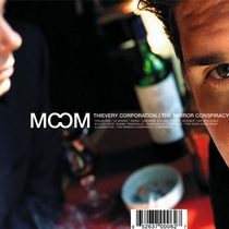 Thievery Corporation - The Mirror Conspiracy CD