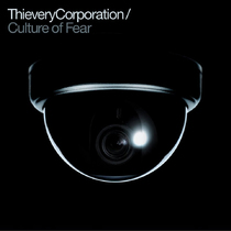 Thievery Corporation - Culture of Fear CD