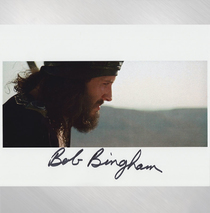 "Bob Bingham - ""Tell The Rabble To Be Quiet"" Signed 8x10"