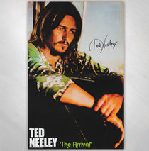 Ted Neeley - The Arrival Poster Signed
