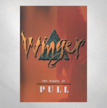 Winger - The Making of Pull DVD